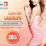 OFF 20% Hút mỡ LaserLipo – Xóa sổ mỡ thừa – Dáng đẹp như mơ ước